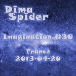 Imagination #30 Trance 2013-04-20