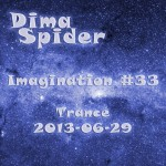 Imagination #33 Trance 2013-06-29