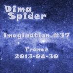 Imagination #37 Trance 2013-08-30