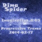 Imagination #45 Progressive Trance 2014-02-17