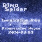 Imagination #46 Progressive House 2014-03-05