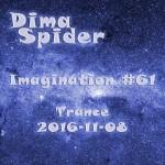 Imagination #61 Trance – 2016-11-08