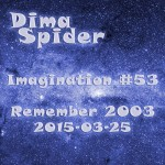 Imagination #53 Remember 2003 - 2015-03-25
